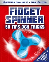 Fidget spinner, 50 tips och tricks